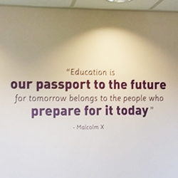 Education Is our passport Malcolm X School wall quote