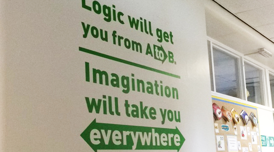 Logic will take you form A to B wall quote