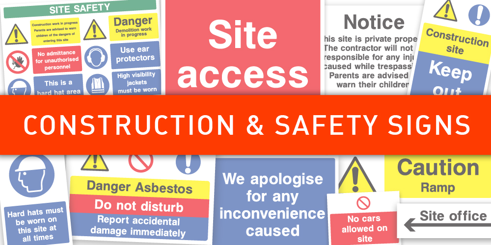 Construction and Site Safey Signage